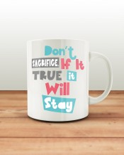 True will stay Mug & Coaster