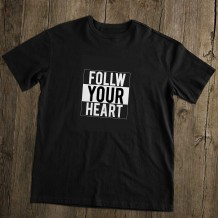 Men's T-Shirt Design ( Follow Your Heart ) - TS012