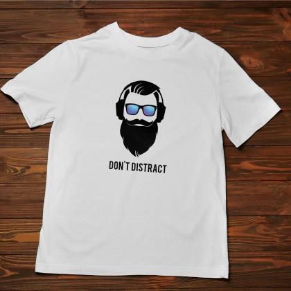 Men's T-Shirt Design ( Don't Distract ) - TS017