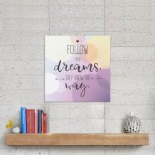 جملة على الكانفس تصميم Follow Your Dreams - CA003